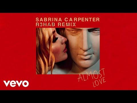 Sabrina Carpenter, R3HAB - Almost Love (R3HAB Remix/Audio Only)