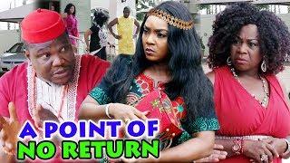 """A POINT OF NO RETURN Season 1&2 """" New Hit Movie"""" ( Chioma Chukwuka) 2019 Latest Nigerian  Movie"""