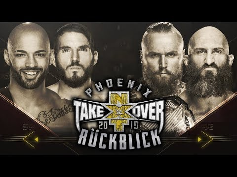 NXT TakeOver: Phoenix 2019 RÜCKBLICK / REVIEW