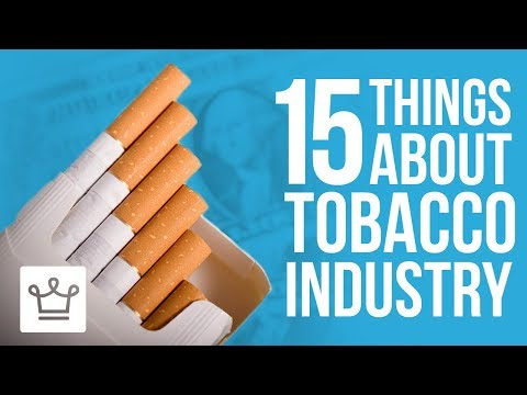 15 Things You Didn't Know About The Tobacco Industry