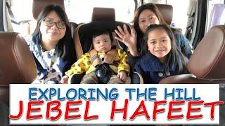 Elah and baby Jonjon road trip to Jebel Hafeet mountain| AL Ain| Travel Vlog
