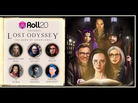 Lost Odyssey: The Book of Knowledge LIVE!   Roll20 Presents