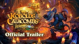 Hearthstone: Kobolds & Catacombs Trailer