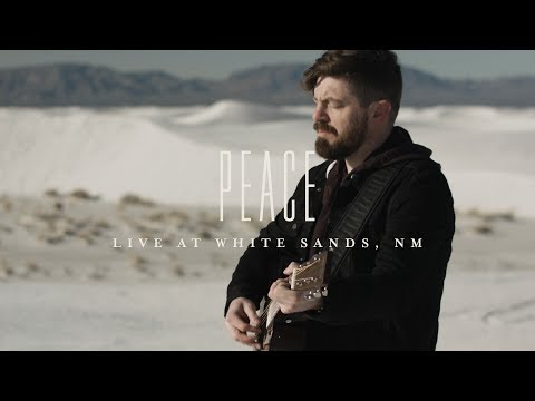 Peace: Live at White Sands, NM // The War Is Over // Josh Baldwin