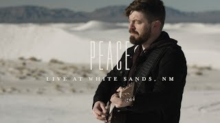 Peace (LIVE at White Sands, NM) - Josh Baldwin | The War is Over