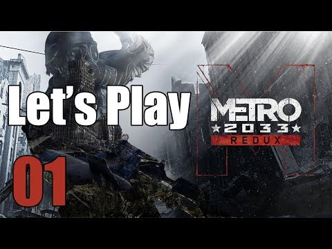 Metro 2033 Redux - Let's Play Part 1: Technical Difficulties
