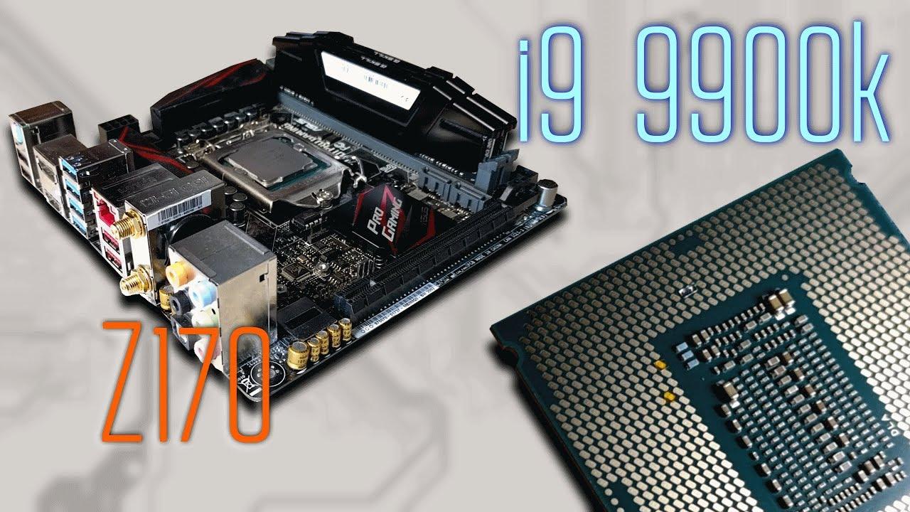 Установка i9 9900k на чипсет z170