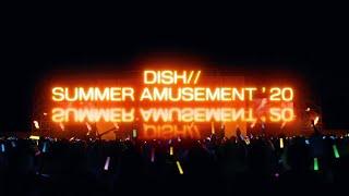 DISH// SUMMER AMUSEMENT'20 開催決定告知動画!