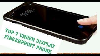 Top 7 UNDER DISPLAY FINGERPRINT PHONE Review!! Hindi