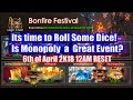 Legacy of Discord - Bonfire Festival + Monopoly P1 (6th April 12AM RESET)