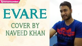 Download Hindi Video Songs - Evare - Cover By Naveed Khan ♪♪ #premamcontest