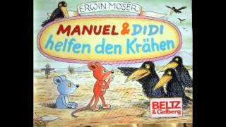 Manuel Und Didi Hefen Den Krähen - Erwin Moser (HÖRBUCH by TMT)