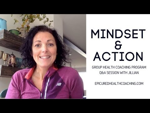 Mindset & Action Group Health Coaching Program - Info and Q&A
