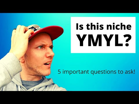 Is This Niche YMYL? (5 Questions You Should Ask!)