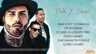 Bella y Sensual   Romeo Santos Ft Daddy Yankee, Nicky Jam   Video Letra 2017