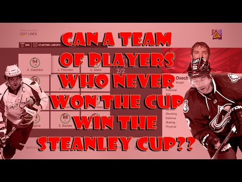 Can a Team of Players Who NEVER Won The CUP Win the CUP in NHL 17