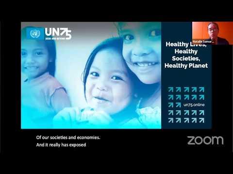 UN75 Dialogue —Healthy Lives, Healthy Societies, Healthy Planet