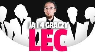 4 GRACZY LEC I JA!