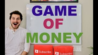 HOW TO WIN THE GAME OF MONEY!