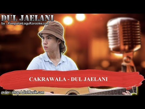CAKRAWALA -  DUL JAELANI Karaoke