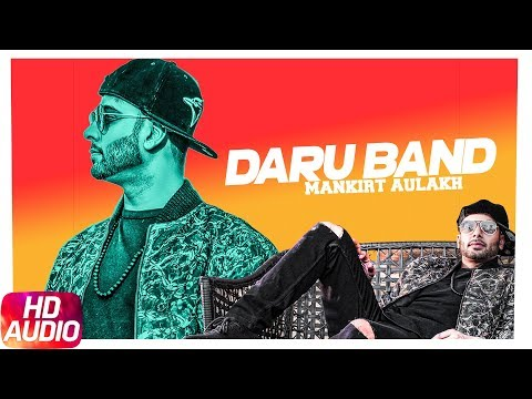 Daru Band | Audio Song | Mankirt Aulakh feat Rupan Bal | Latest Punjabi Songs 2018 | Speed Records