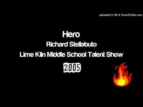 Hero - Richard Stellabuto - Lime Kiln Middle School Talent Show 2005