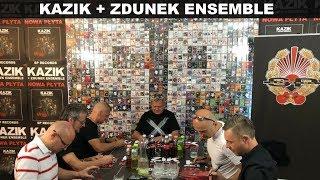 KAZIK + ZDUNEK ENSEMBLE -