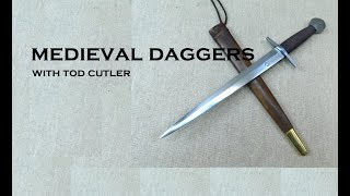 Medieval Dagger Types - With Tod Cutler (maker to Outlaw King)