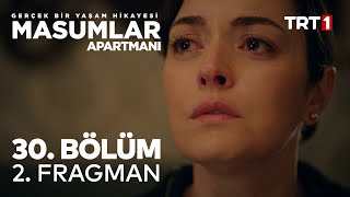 Masumlar Apartmanı 30. Bölüm 2. Fragman
