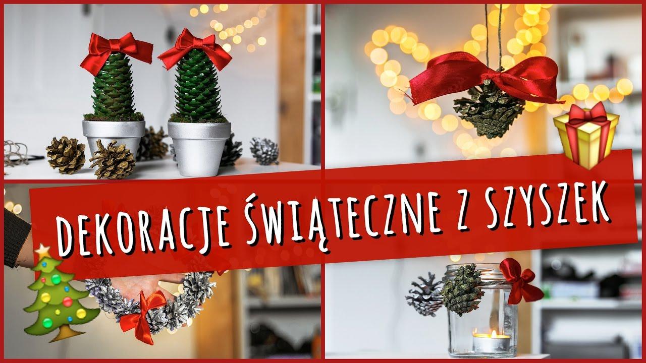 Proste Dekoracje świąteczne Z Szyszek Christmas Decorations Diy