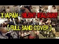 X JAPAN - Silent Jealousy (Full Band Cover)