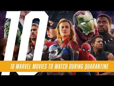 10 Marvel Movies to watch during Quarantine
