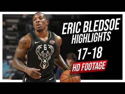 Bucks PG Eric Bledsoe 2017-2018 Season Highlights ᴴᴰ