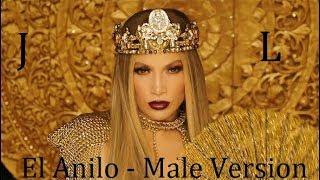 Jennifer Lopez - El Anillo (Male Version)