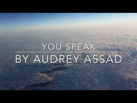 You Speak-  Audrey Assad