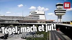 Tschüss, Tegel! Die Geschichte des Berliner Flughafen   TXL