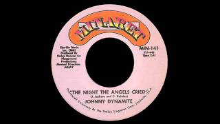 Johnny Dynamite - The Night The Angels Cried