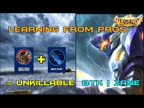 Mobile Legends - Learning From Pros - BTK | ZANE Unkillable