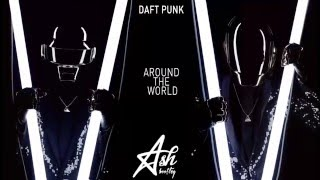 Daft Punk  - Around The World (Ash Bootleg)