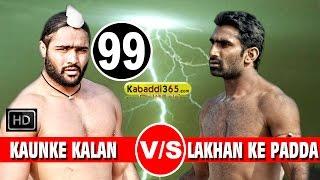 Repeat youtube video Kaunke Kalan Vs Lakhan Ke Padda 2nd Semifinal Match in Raikot (Ludhiana) By Kabaddi365.com