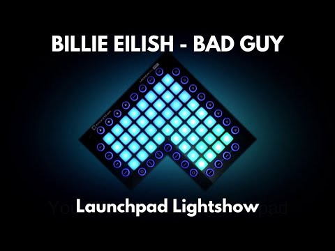 Billie Eilish - Bad Guy   Launchpad Lightshow