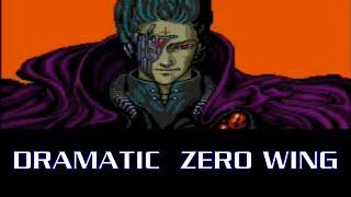 Dramatic Zero Wing