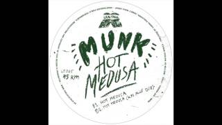 Munk - Hot Medusa (12