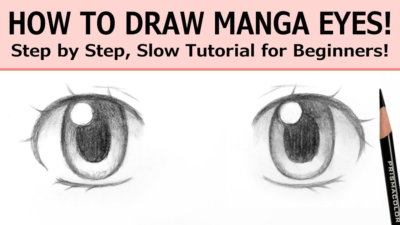 How To Draw Manga Eyes Step By Step Slow Tutorial For Beginners Youtube