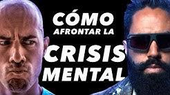 CÓMO AFRONTAR LA CRISIS MENTAL| MASTER MUÑOZ Y DIEGO DREYFUS