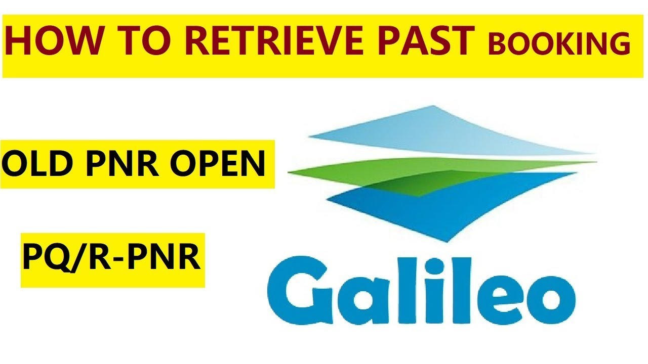 GALILEO || How To Retrieve a past Date Booking In Galileo || Galileo Mian OLD PNR Check Krna