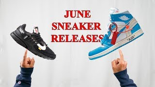 June Sneaker Releases You NEED TO KNOW  Hype or Dead