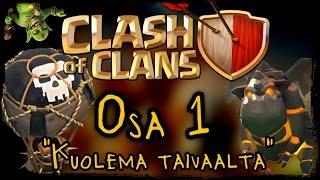 Clash of Clans - Osa 1 - Kuolema taivaalta! [Balloon + Lava Hound! Noobihyökki]