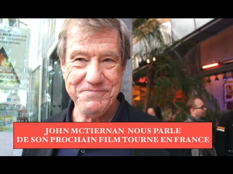 John McTiernan talks about his upcoming film in France
