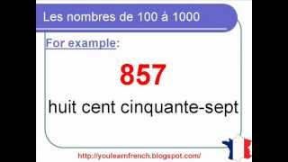 French Lesson 105 - Numbers from 100 to 1000 - Nombres de 100 à 1000 - Números en francés